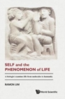 Self And The Phenomenon Of Life: A Biologist Examines Life From Molecules To Humanity - Book