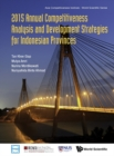2015 Annual Competitiveness Analysis And Development Strategies For Indonesian Provinces - eBook