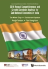 2016 Annual Competitiveness And Growth Slowdown Analysis For Sub-national Economies Of India - eBook