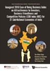 Inaugural 2016 Ease Of Doing Business Index On Attractiveness To Investors, Business Friendliness And Competitive Policies (Edb Index Abc) For 21 Sub-national Economies Of India - eBook