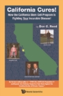 California Cures!: How The California Stem Cell Program Is Fighting Your Incurable Disease! - eBook