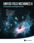 Unified Field Mechanics Ii: Formulations And Empirical Tests - Proceedings Of The Xth Symposium Honoring Noted French Mathematical Physicist Jean-pierre Vigier - eBook