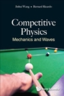 Competitive Physics: Mechanics And Waves - Book
