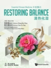 Essential Chinese Medicine - Volume 1: Restoring Balance - eBook