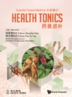 Essential Chinese Medicine - Volume 2: Health Tonics - eBook