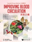 Essential Chinese Medicine - Volume 3: Improving Blood Circulation - eBook