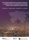 2017 Annual Competitiveness Analysis And Impact Of Exchange Rates On Foreign Direct Investment Inflows To Sub-national Economies Of India - eBook