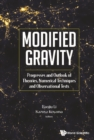 Modified Gravity: Progresses And Outlook Of Theories, Numerical Techniques And Observational Tests - eBook