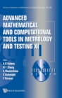Advanced Mathematical And Computational Tools In Metrology And Testing Xi - Book