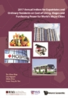 2017 Annual Indices For Expatriates And Ordinary Residents On Cost Of Living, Wages And Purchasing Power For World's Major Cities - eBook