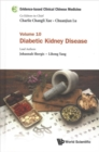 Evidence-based Clinical Chinese Medicine - Volume 10: Diabetic Kidney Disease - Book