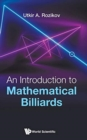 Introduction To Mathematical Billiards, An - Book