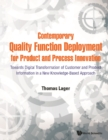 Contemporary Quality Function Deployment For Product And Process Innovation: Towards Digital Transformation Of Customer And Product Information In A New Knowledge-based Approach - eBook