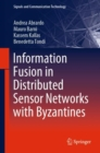 Information Fusion in Distributed Sensor Networks with Byzantines - Book