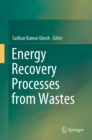Energy Recovery Processes from Wastes - eBook