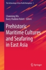 Prehistoric Maritime Cultures and Seafaring in East Asia - eBook