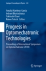 Progress in Optomechatronic Technologies : Proceedings of International Symposium on Optomechatronic (2018) - eBook