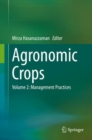 Agronomic Crops : Volume 2: Management Practices - eBook