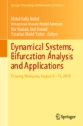 Dynamical Systems, Bifurcation Analysis and Applications : Penang, Malaysia, August 6-13, 2018 - eBook