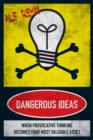 Dangerous Ideas - eBook
