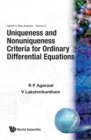 Uniqueness And Nonuniqueness Criteria For Ordinary Differential Equations - eBook