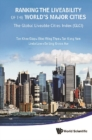 Ranking The Liveability Of The World's Major Cities: The Global Liveable Cities Index (Glci) - eBook