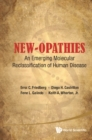 New-opathies: An Emerging Molecular Reclassification Of Human Disease - eBook
