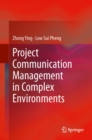 Project Communication Management in Complex Environments - eBook
