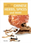 Little Guide Book: Chinese Herbs, Spices & More - Book