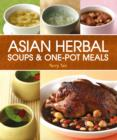 Asian Herbal Soups and One Pot Meals - Book