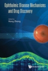 Ophthalmic Disease Mechanisms And Drug Discovery - Book