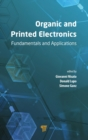 Organic and Printed Electronics : Fundamentals and Applications - Book