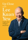 Up Close with Lee Kuan Yew - eBook