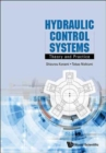 Hydraulic Control Systems: Theory And Practice - Book
