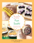 Get Started Making Fun Sushi - eBook
