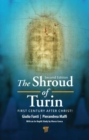 The Shroud of Turin : First Century after Christ! - Book