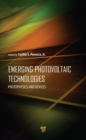 Emerging Photovoltaic Technologies : Photophysics and Devices - Book