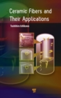 Ceramic Fibers and their Applications - Book
