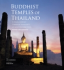 Buddhist Temples of Thailand : A visual journey through Thailand's  42 most historic wats - Book