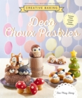 Creative Baking: Deco Choux Pastries - Book