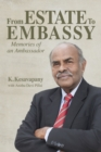 From Estate to  Embassy : Memories of an ambassador - Book