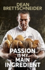 Passion is My Main Ingredient - eBook