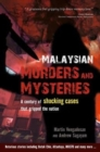 Malaysian Murders and Mysteries : A century of shocking cases  that gripped the nation - Book