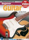 Guitar Lessons for Beginners : Teach Yourself How to Play Guitar (Free Video Available) - eBook