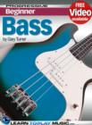 Bass Guitar Lessons for Beginners : Teach Yourself How to Play Bass Guitar (Free Video Available) - eBook