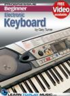 Electronic Keyboard Lessons for Beginners : Teach Yourself How to Play Keyboard (Free Video Available) - eBook