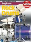 Rock Drum Lessons for Beginners : Teach Yourself How to Play Drums (Free Video Available) - eBook