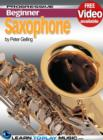 Saxophone Lessons for Beginners : Teach Yourself How to Play Saxophone (Free Video Available) - eBook