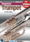 Trumpet Lessons for Beginners : Teach Yourself How to Play Trumpet (Free Video Available) - eBook