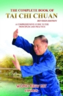 Complete Book of Tai Chi Chuan : A Comprehensive Guide to the Principles & Practice - Book